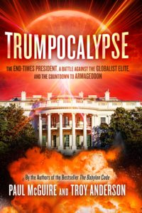 The End-Times President, a Battle Against the Globalist Elite, and the Countdown to Armageddon